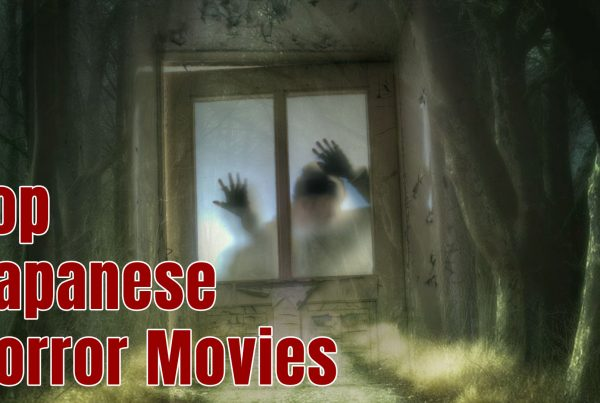 Top Japanese Horror Movies to Watch